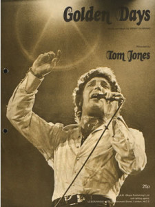 Tom Jones, Golden Days