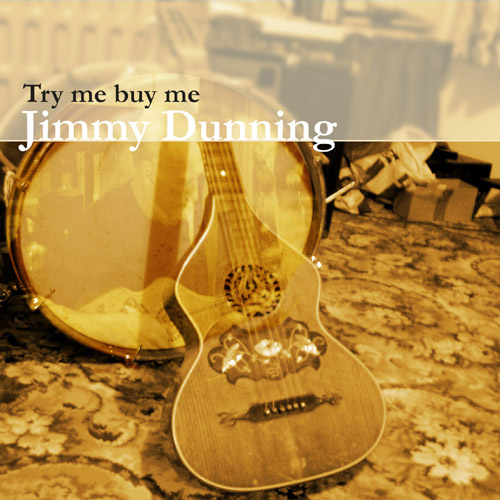 Try Me Buy Me - Jimmy Dunning